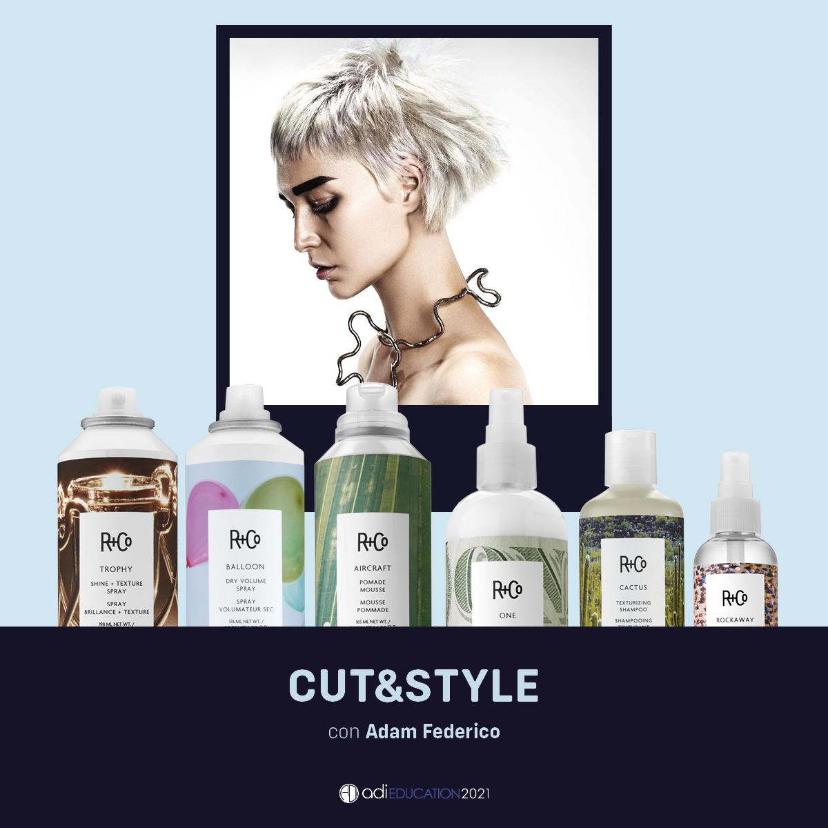 R+Co Stylist Kit + Eclass con Adam Federico 22 Marzo