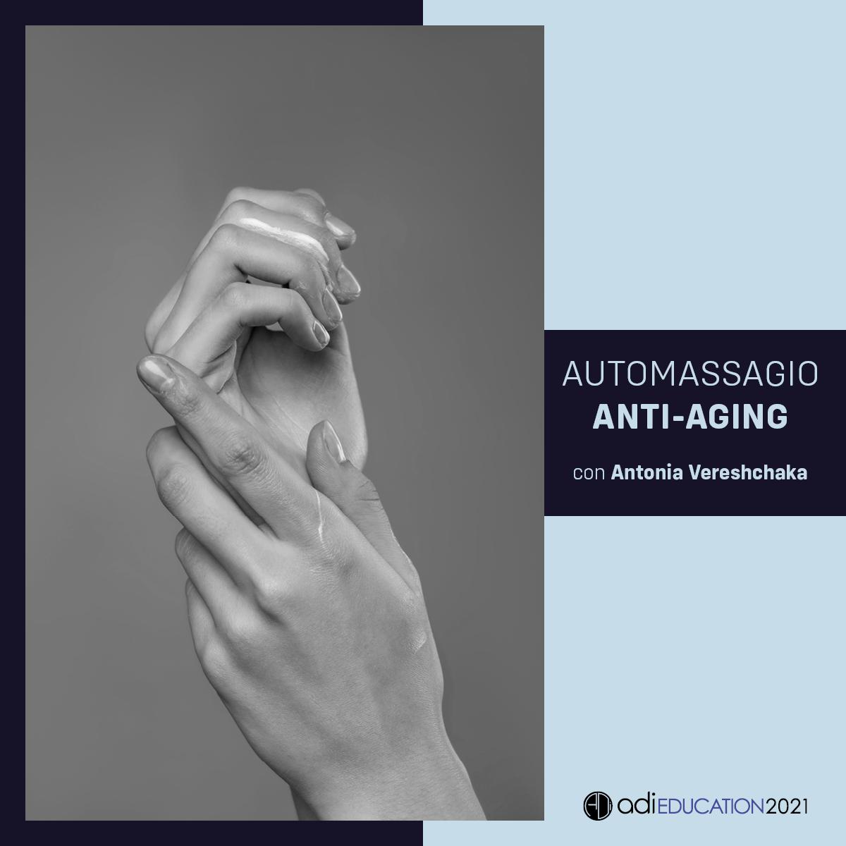 AUTOMASSAGGIO ANTI-AGING 1 FEBBRAIO